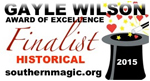 finalist for the Gayle Wilson Award of Excellence